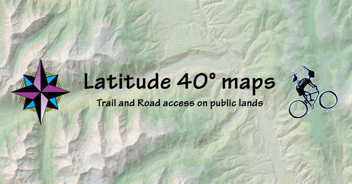 Latitude 40 Maps Trail and Road access on public lands   Latitude 40° maps Latitude 40 Maps
